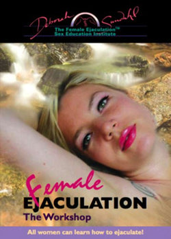 Female Ejaculation-The Workshop *