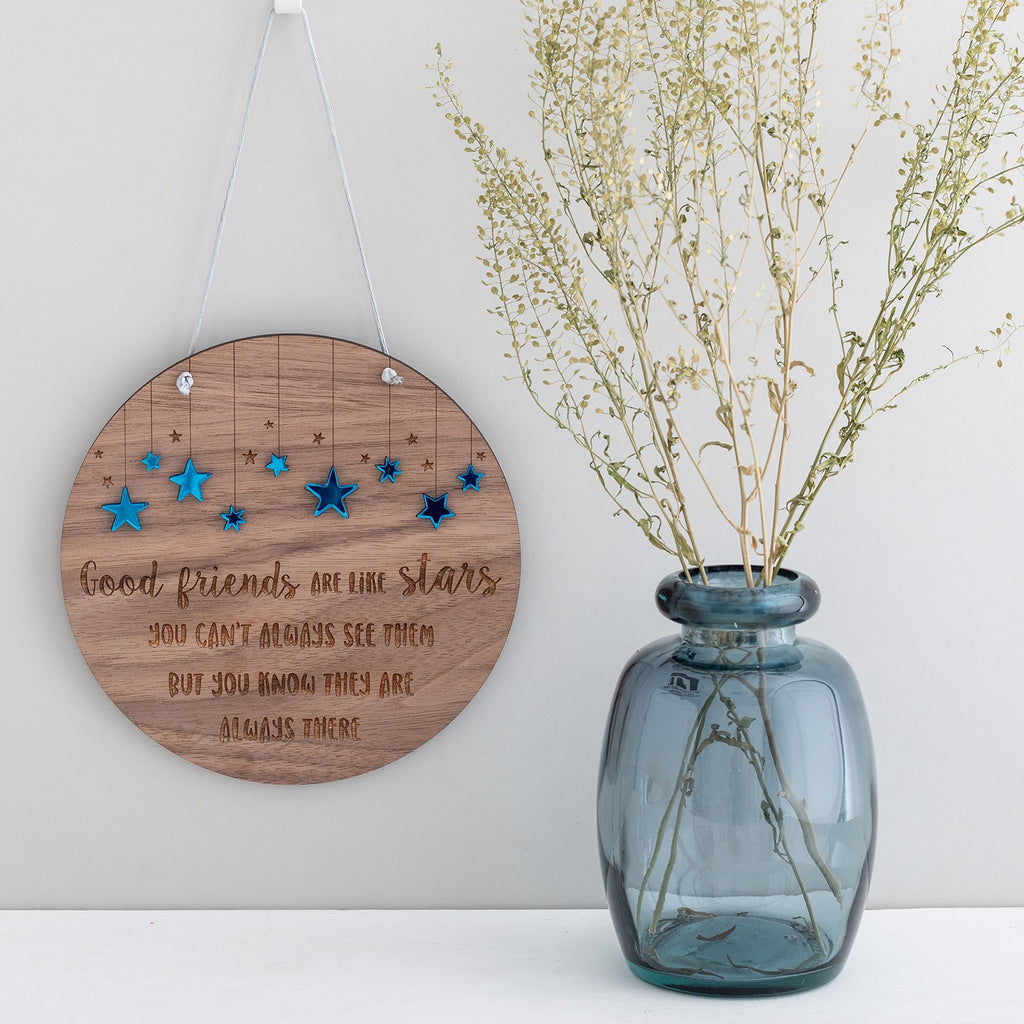 'Friends are like stars...' Hanging Plaque
