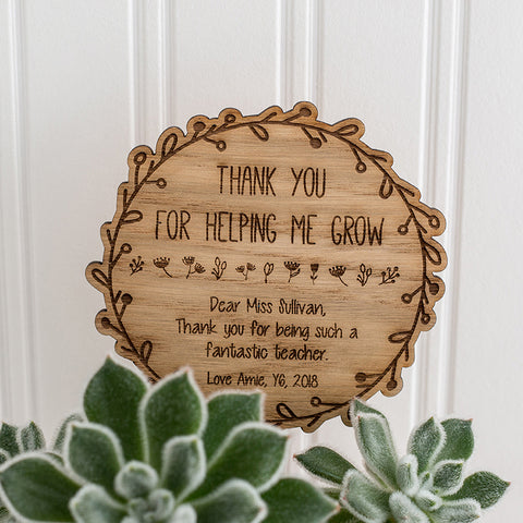 Wooden Plant Pot Sign - Teacher Appreciation Gift