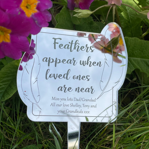 'Feathers appear when loved ones are near' Remembrance Decoration with Stake