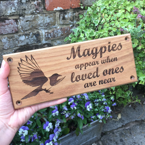 Solid Oak Remembrance Memorial Plaque, Laser Engraved with 'Magpies appear when loved ones are near'. Measures 25 x 10cm.