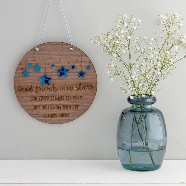 'Friends are like stars...' Hanging Plaque - Personalised