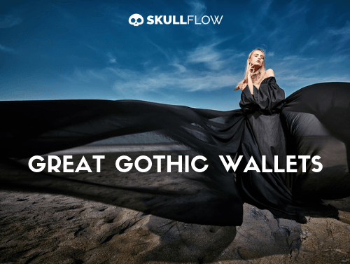 GREAT GOTHIC WALLETS