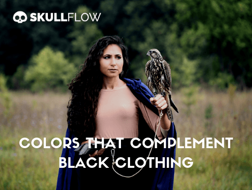 Colors That Complement Black Clothing