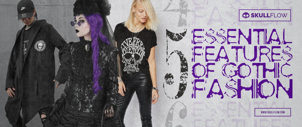 5 Essential Features of Gothic Fashion