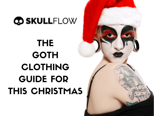 The Goth Clothing Guide For This Christmas