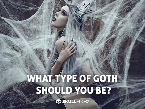 What Type Of Goth Should You Be?