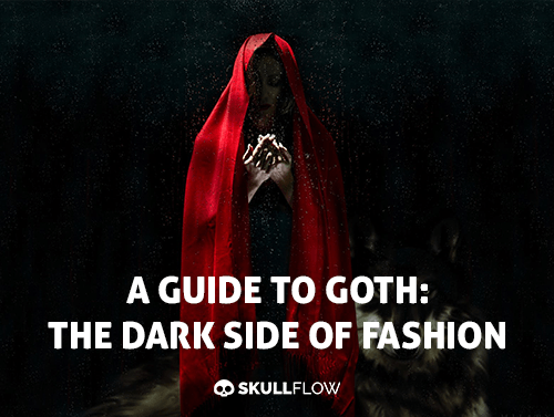 A Guide To Goth: The Dark Side Of Fashion