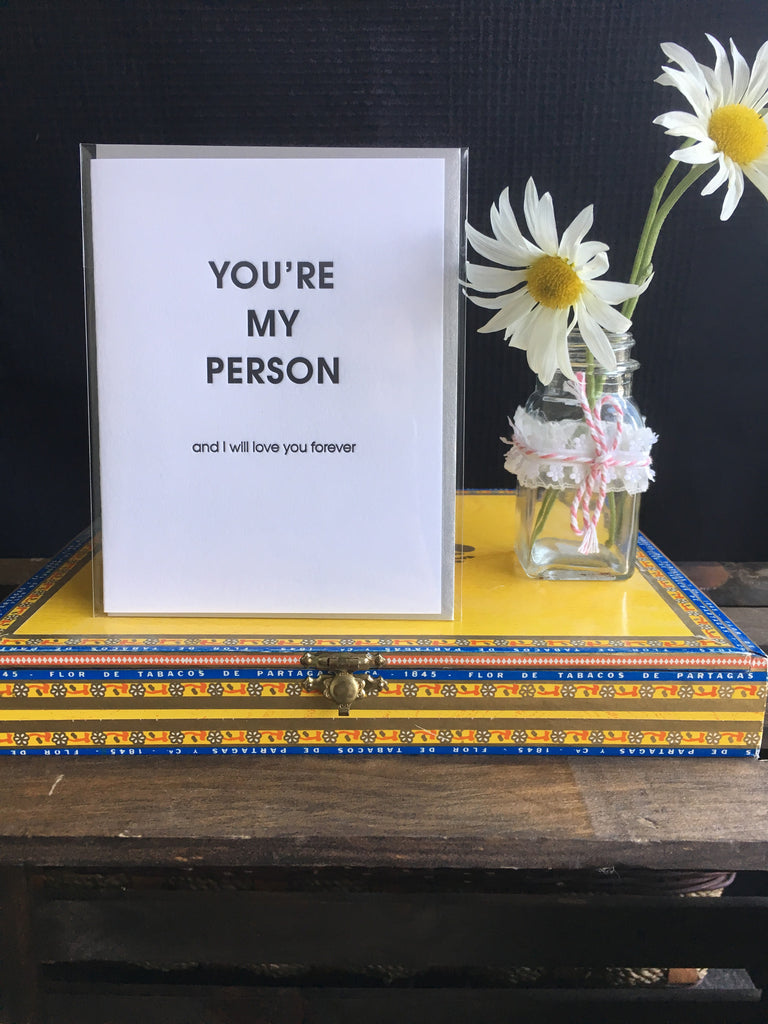 You're my person....