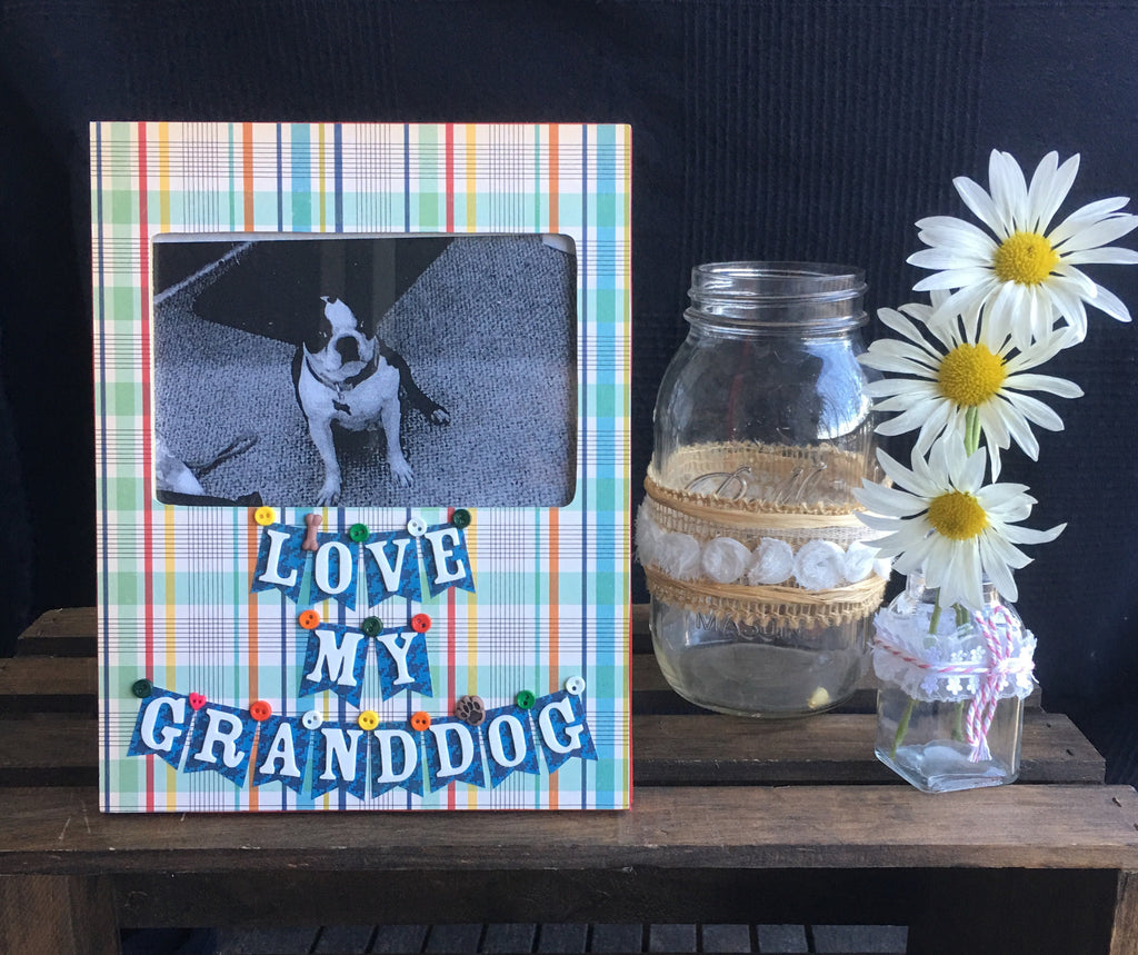 Love My Granddog Defining Moments By Jocelyn Tobias