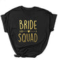 Image of Bride Squad T-Shirt