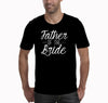 Image of Father of the Bide T-shirt