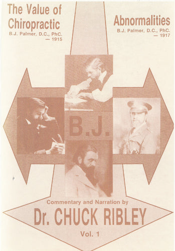 Value of Chiropractic (1915) Abnormalities (1917) with Live B.J. Quotes MP3