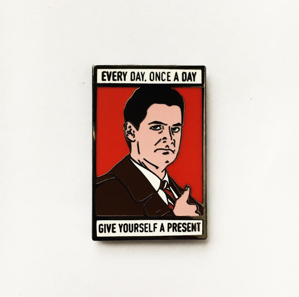 Twin Peaks Agent Cooper Every Day, Once a Day Give Yourself a Present Enamel Pin