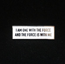 Star Wars Rogue One I Am One With The Force And The Force Is With Me Enamel Pin