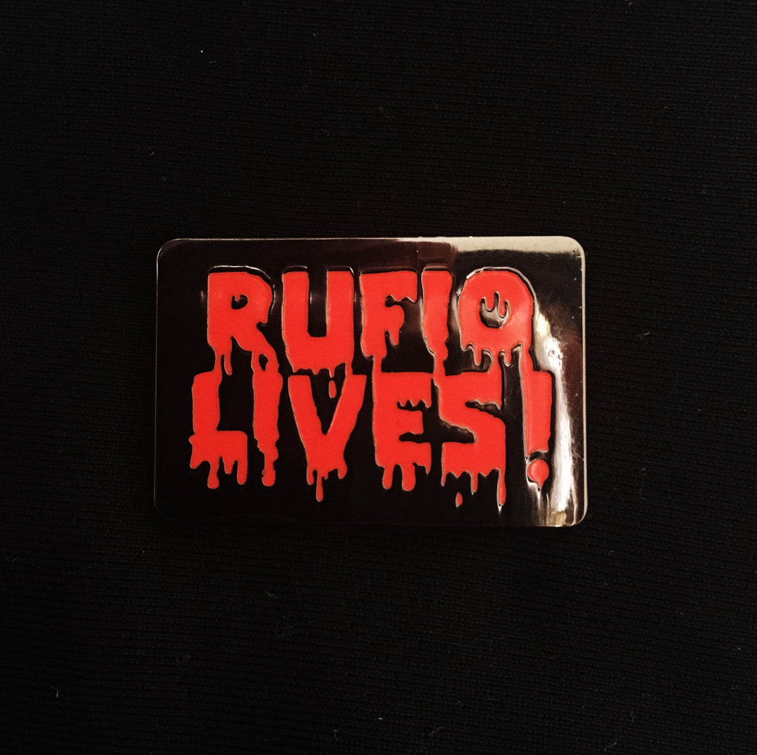 Rufio Lives! Enamel Pin