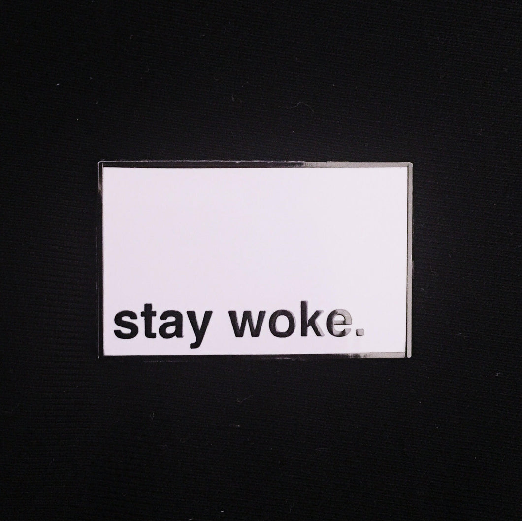 Stay Woke Enamel Pin | Collectible flair for your hat, lapel, jacket