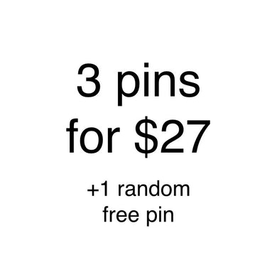 Buy 3 Enamel Pins for $27 and receive 1 Random Free Pin