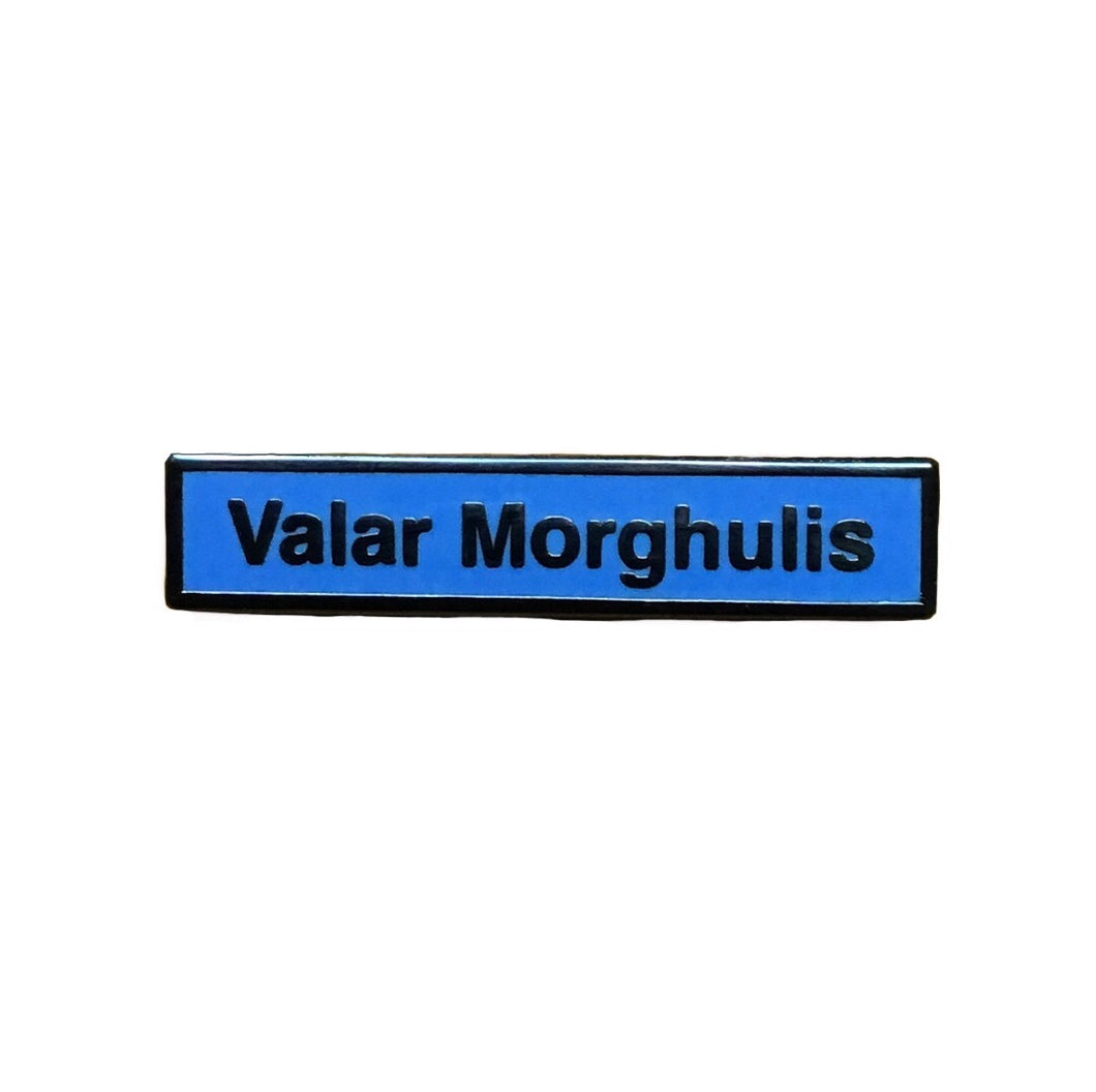 game of thrones valar morghulis enamel pin