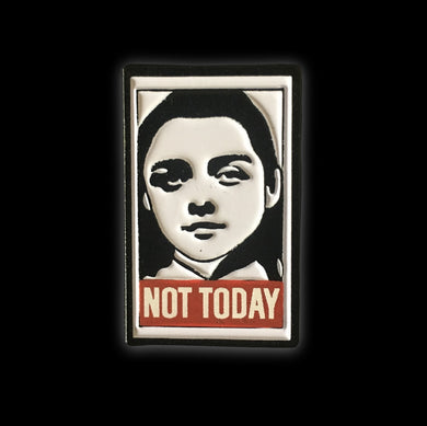 Aria Stark Not Today #pinlordcollab Winner Enamel Pin Made In Collaboration With @brimirandaink