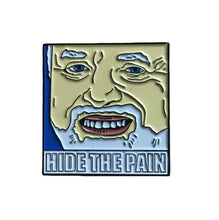 Harold hide the pain meme enamel pin