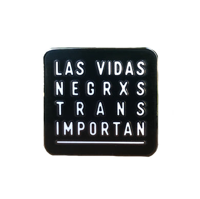 Las Vidas Negrxs Trans Importan charity enamel pin from @biancadesigns and me, @pinlord