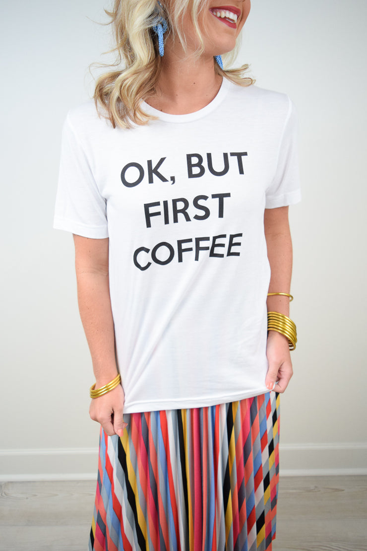 But First Coffee Tee - The Willow Tree Boutique