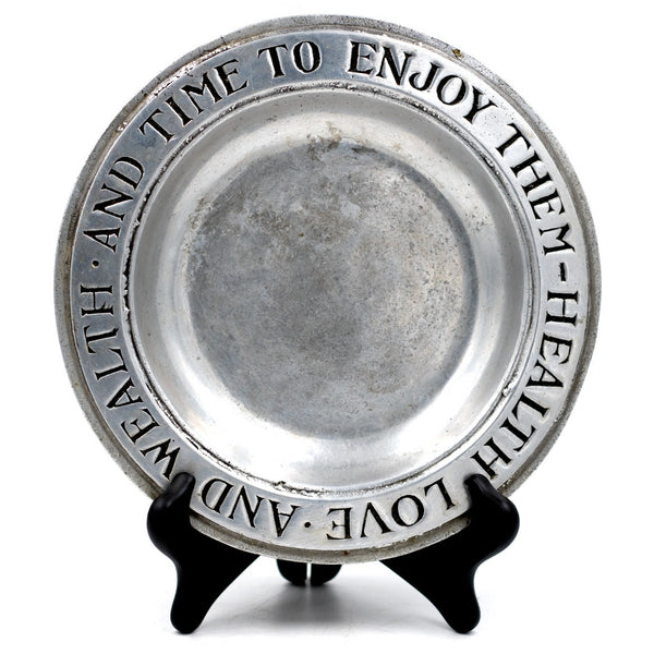 "Pewter ""Health & Wealth"" Plate"