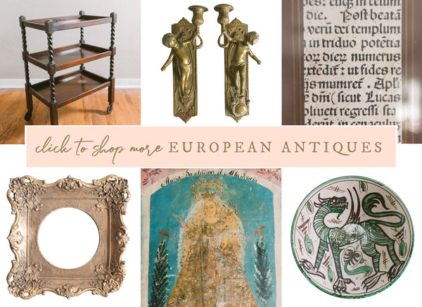 Click to shop European Antiques