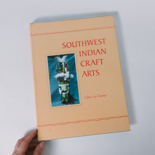 1968 Southwestern Indian Craft Arts Book by Clara Lee Tanner
