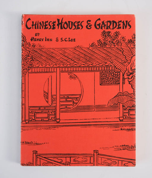 Chinese Houses and Gardens | Decor Book by Henry Inn 1950