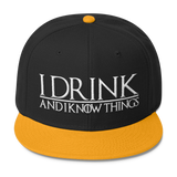 I Drink and I Know Things Wool Blend Snapback-C