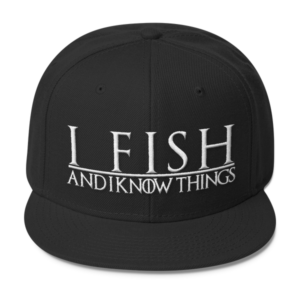 I Fish and I know Things #GOT Wool Blend Snapback-C