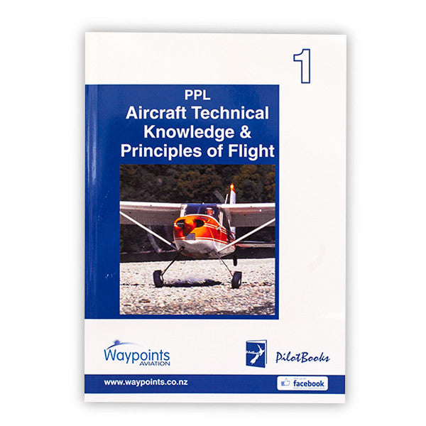 Vol 01: PPL Aircraft Technical Knowledge (September 2019) - GST Excl