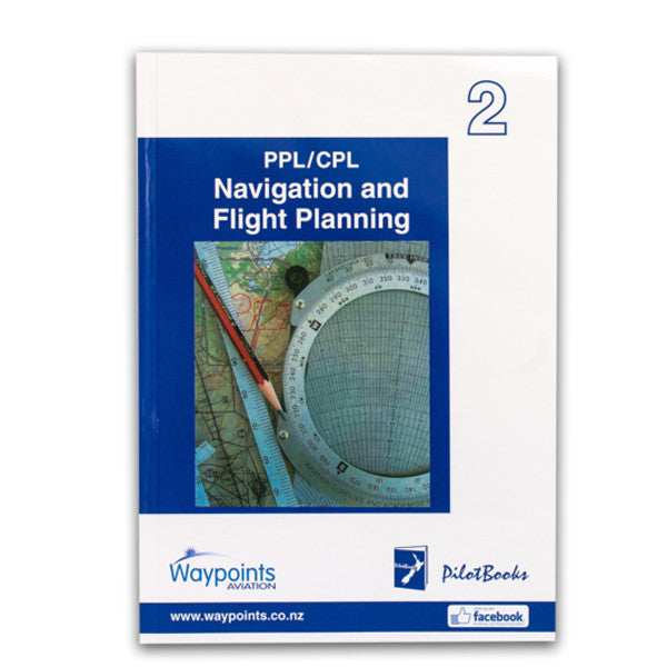 Vol 02: PPL/CPL Navigation and Flight Planning (August 2020) - GST Excl