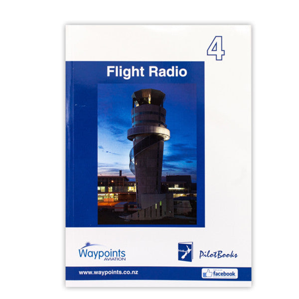 Vol 04: Flight Radio for Pilots (October 2017) - GST Excl
