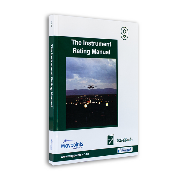 Vol 09: The Instrument Rating Manual (May 2020) - GST Excl