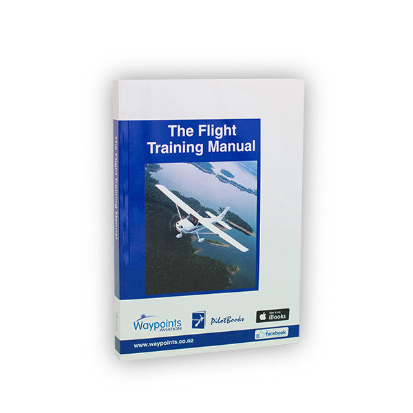 The Flight Training Manual (June 2019) - GST Excl