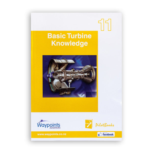 Vol 11: Basic Turbine Knowledge (May 2016) - GST Excl