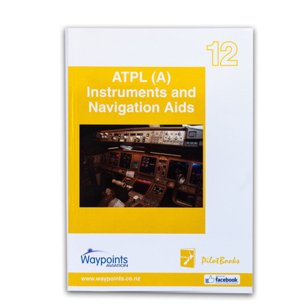 Vol 12: ATPL(A) Instruments and Navigation Aids (October 2020) - GST Excl