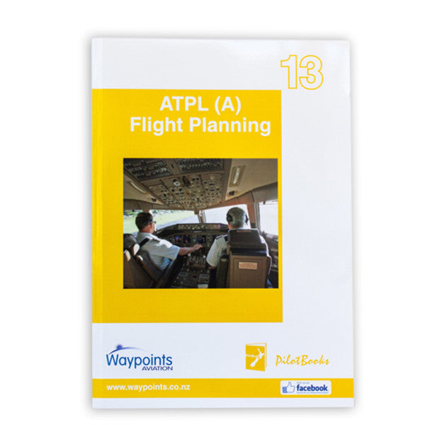 Vol 13: ATPL(A) Flight Planning (October 2019) - GST Excl