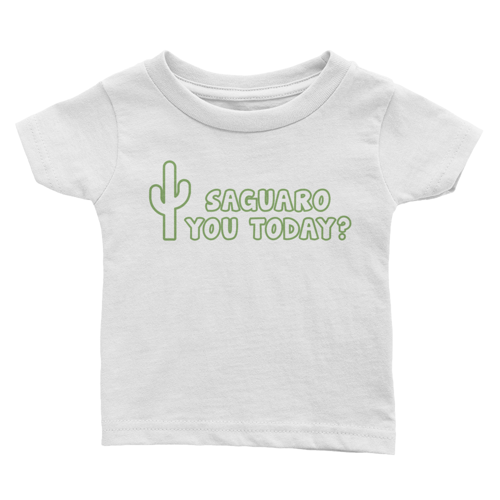 Saguaro You Today Baby Shirt