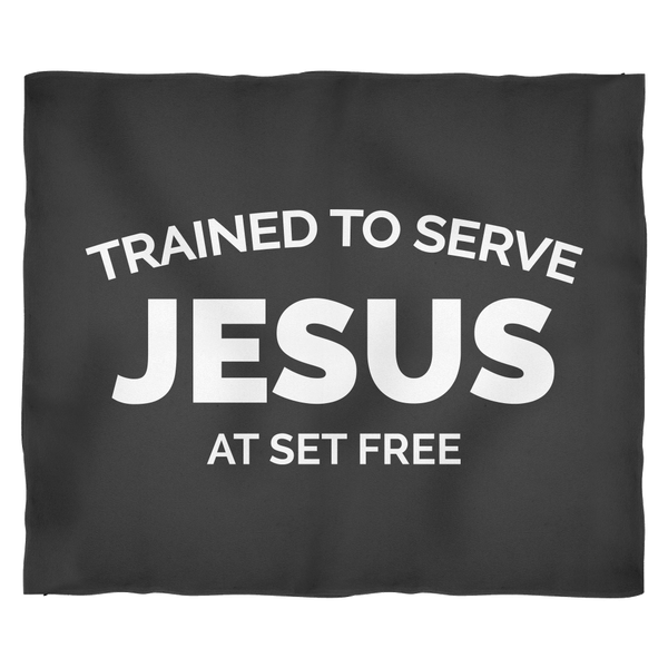 Trained to Serve Jesus at Set Free Black Plush Fleece Blanket