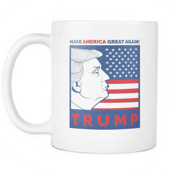 Donald Trump Make America Great Again - 11oz Coffee Mug Coffee Cup