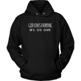 God Loves Everyone - Unisex Hoodie
