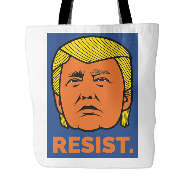 Resist President Donald Trump Orange Face Not My President - Tote Bag Book Bag