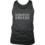 As Nice As Jesus - Districk Mens Tank