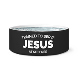 Trained to Serve Jesus at Set Free Dog Bowl or Cat Food Bowl