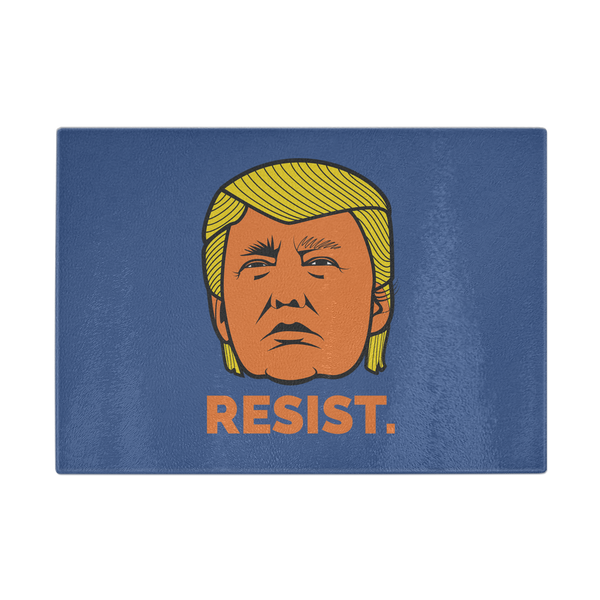 Resist President Donald Trump Orange Face Not My President - Cutting Board