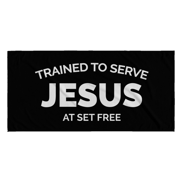 Trained to Serve Jesus at Set Free Beach Towel - Black One Side/White One Side